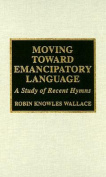 Moving Toward Emancipatory Language
