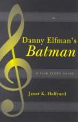 """Danny Elfmans """"Batman"""""""