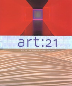 Art : 21: Art in the Twenty-first Century