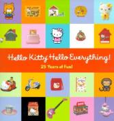 Hello Kitty, Hello Everything!