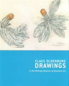 Claes Oldenburg Drawings, 1959-1977