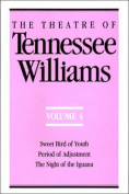 The Theatre of Tennessee Williams, Volume IV