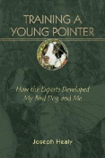 Training a Young Pointer