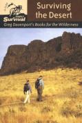 Stackpole Books 100013 Surviving The Desert - Gregory J. Davenport