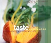 Taste: Pure and Simple