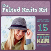 Felted Knits Kit