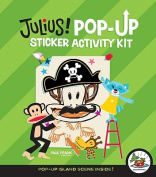 Julius! Pop-up Sticker Activity Kit