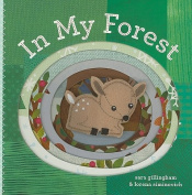In My Forest [Board book]
