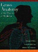 Gross Anatomy in the Practice of Medicine