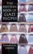 The Potter's Book of Glaze Recipes
