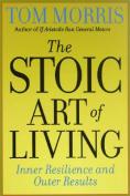 The Stoic Art of Living