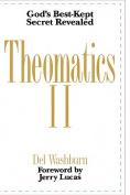 Theomatics II