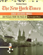 The New York Times Sunday Crossword Omnibus, Volume 3