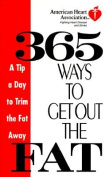 365 Ways to Get Out the Fat