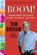 Boom!: Talking about the Sixties