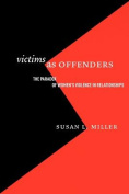 Victims as Offenders