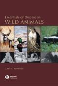 Essentials of Disease in Wild Animals