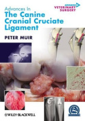 Advances in the Canine Cranial Cruciate Ligament
