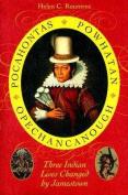 Pocahontas, Powhatan, Opechancanough
