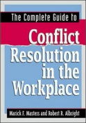 The Complete Guide to Conflict Resolution in the Workplace