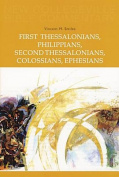 First Thessalonians, Philippians, Second Thessalonians, Colossians, Ephesians (New Collegeville Bible Commentary