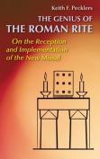 The Genius of Roman Rite