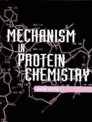 Mechanisms in Protein Chemistry