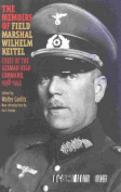 The Memoirs of Field-Marshal Wilhelm Keitel