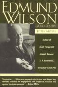 Edmund Wilson: A Biography