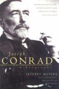 Joseph Conrad: A Biography