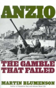 Anzio: The Gamble That Failed