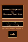 Drum Handling Manual for Hazardous Waste Sites