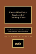 Point of Use/Entry Treatment of Drinking Water