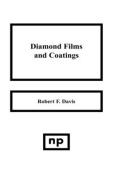 Diamond Films and Coatings