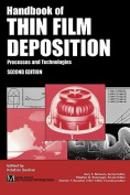 The Handbook of Thin Film Deposition, Processes and Techniques