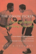 The Onion Picker