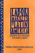 Labor Markets in Latin America