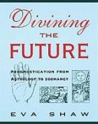 Divining the Future