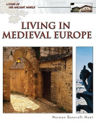 Living in Medieval Europe