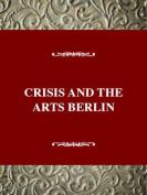 Crisis Arts: the History of Dada: Vol 5