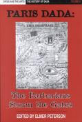 Crisis and the Arts: the History of Dada: Vol VI