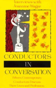 Conductors in Conversation