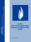 Dow's Fire and Explosion Index Hazard Classification Guide