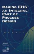 Making EHS an Integral Part of Process Design