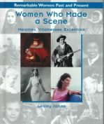 Women Who Made a Scene