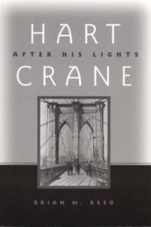 Hart Crane: After His Lights