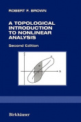 A Topological Introduction to Nonlinear Analysis