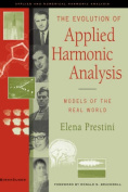 The Evolution of Applied Harmonic Analysis