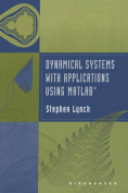 Dynamical Systems with Applications Using Matlab