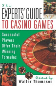 The Expert's Guide to Casino Games